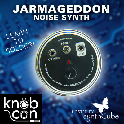 Build a Jarmageddon Synth-In-A-Jar with synthCube at Knobcon!